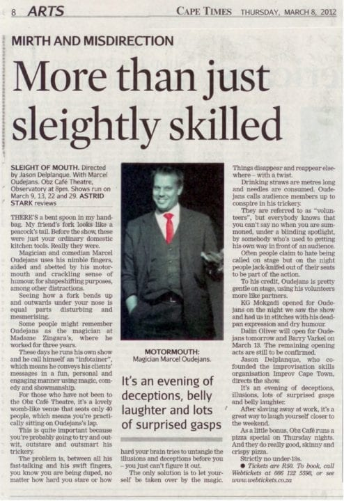 "Review of Marcel's one-man comedy magic show, ""Sleight of Mouth"", in the Cape Times, March 2012"